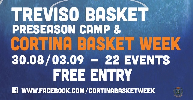 2° Cortina Basket Week: Treviso Basket e tante sorprese