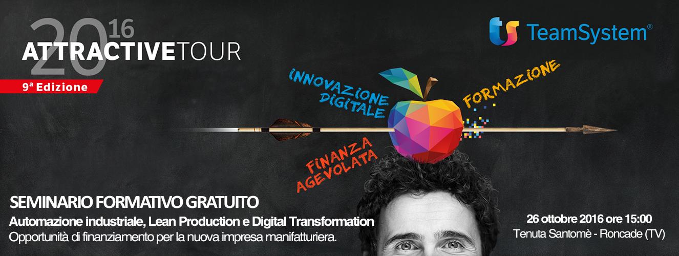 ATTRACTIVE TOUR 2016: industria 4.0: nuove opportunità e agevolazioni