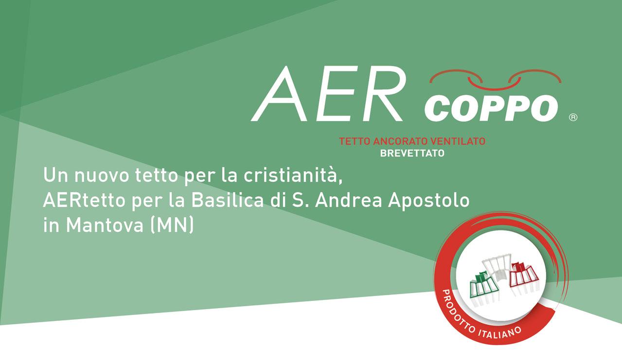 AERcoppo per la Basilica di S. Andrea Apostolo in Mantova