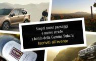 Scopri nuovi paesaggi e nuove strade a bordo della Gamma Subaru