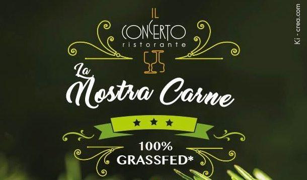 Carne 100% GRASSFED: degustazione al ristorante Il Concerto