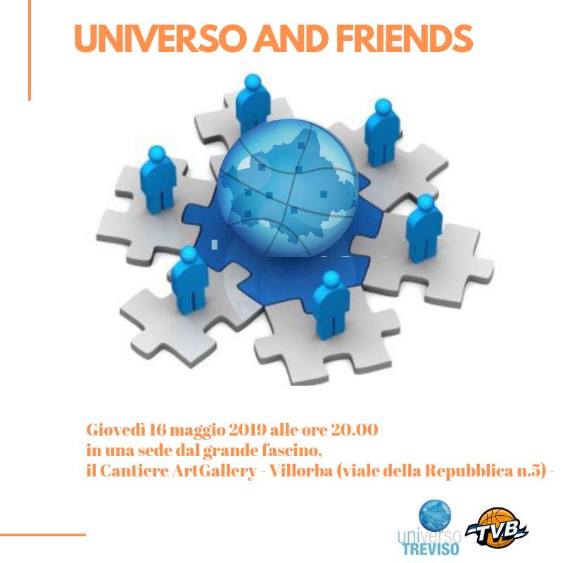 UNIVERSO AND FRIENDS:primo evento aperto agli amici dei Consorziati e Partner TVB.
